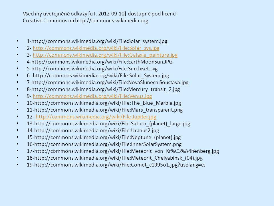 Všechny uveřejněné odkazy [cit. 2012-09-10] dostupné pod licencí